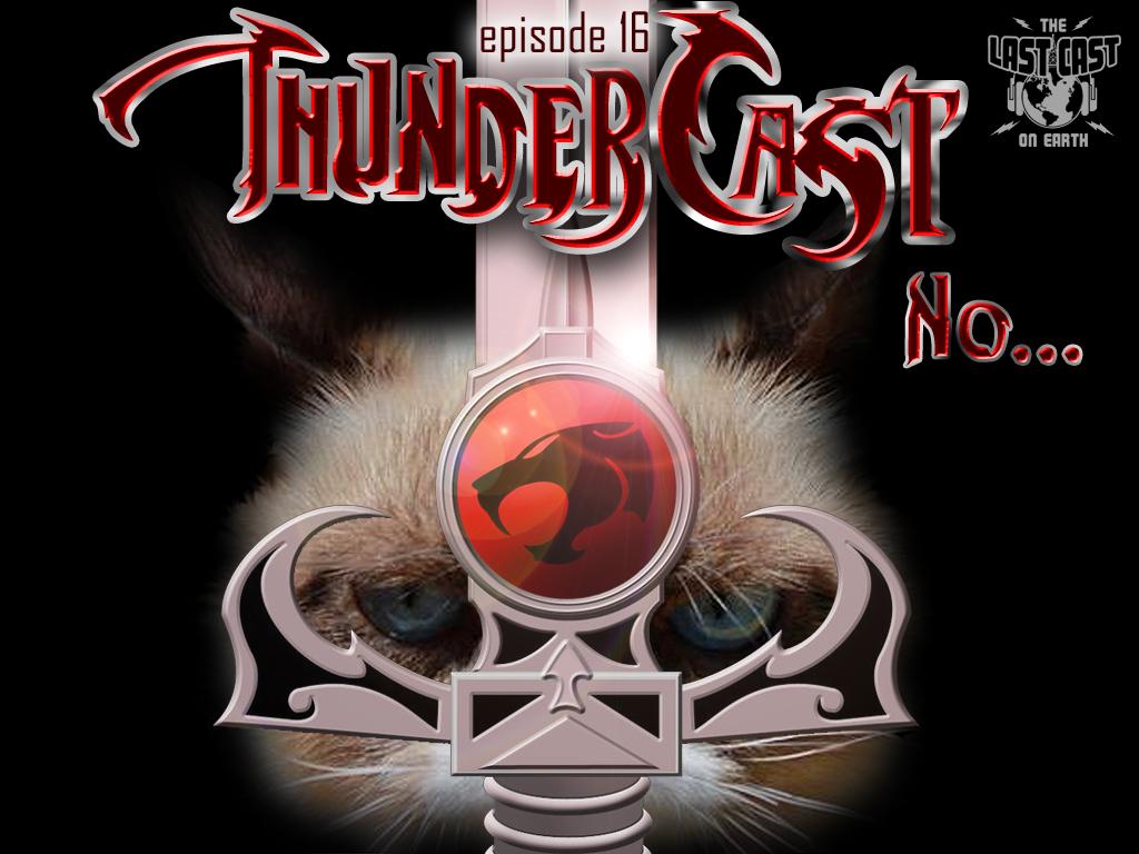ThunderCast...No!
