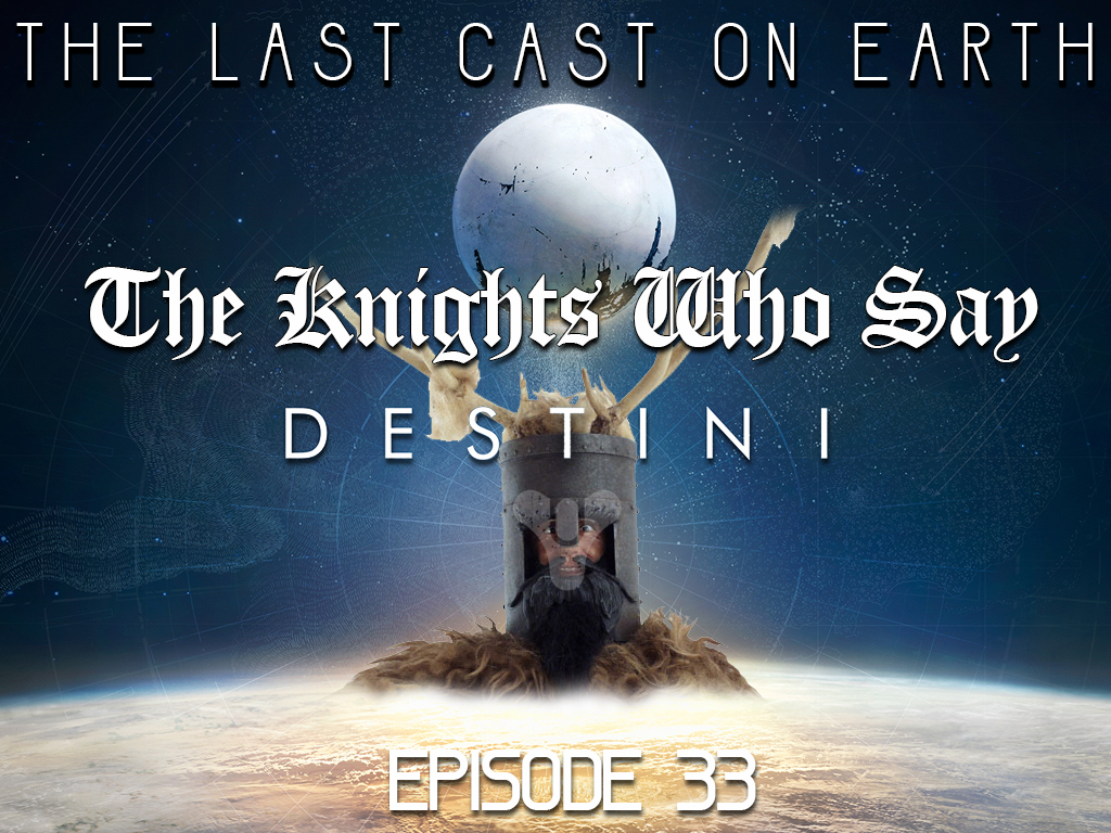 The Knights Who Say DestiNI