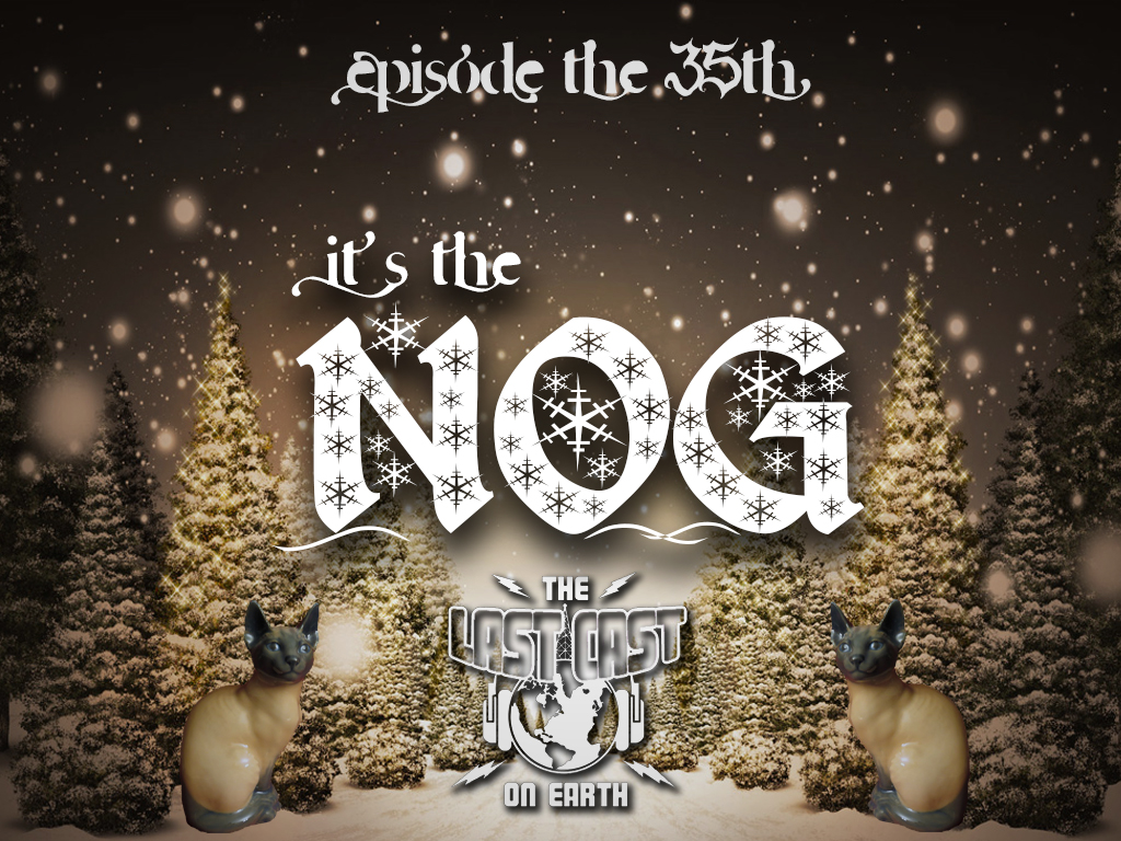 It's The Nog